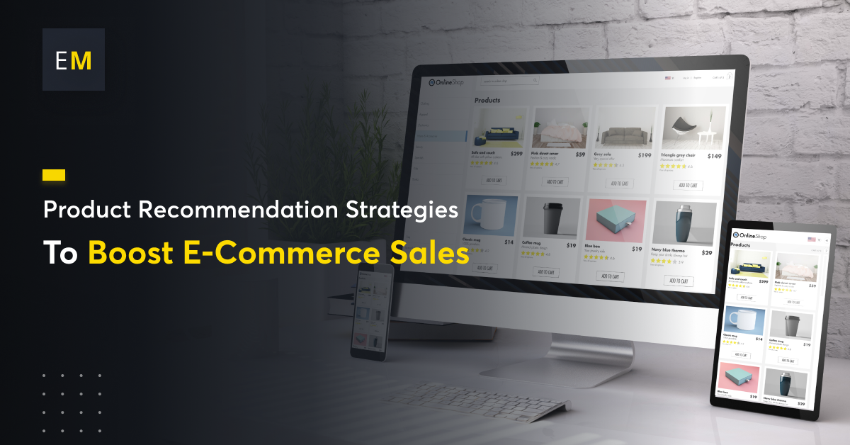 How to Optimize Product Recommendation and Boost Ecommerce Sales?