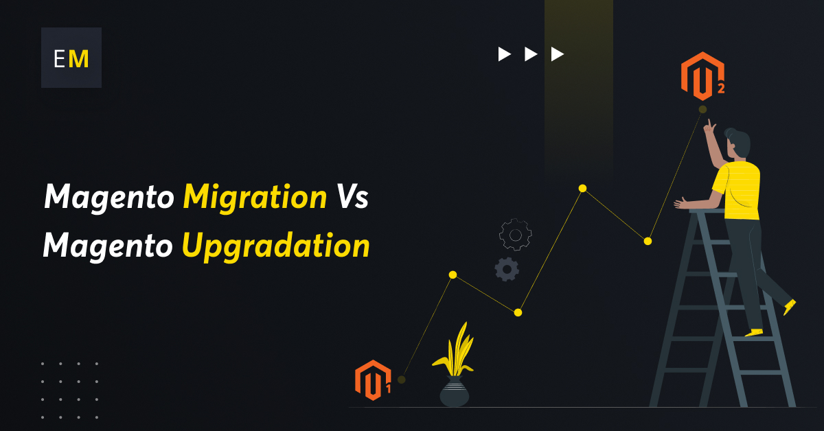 What Is the Difference Between Magento Migration and Upgradation?