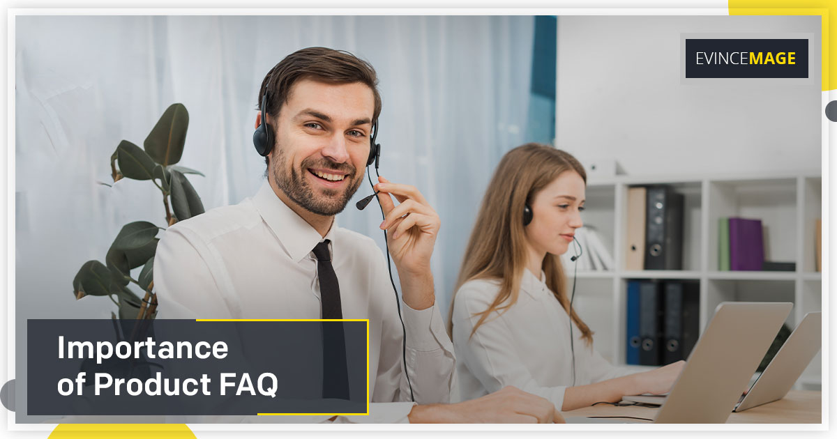 What is the importance of Product FAQ?