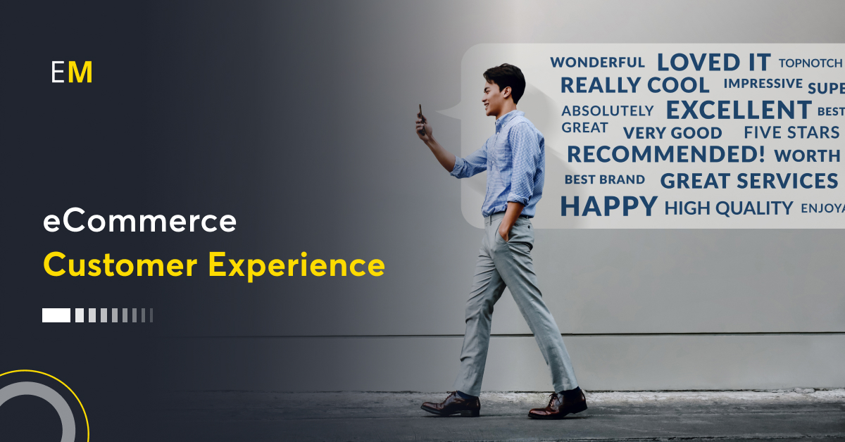 The Ultimate Guide To Ecommerce Customer Experience
