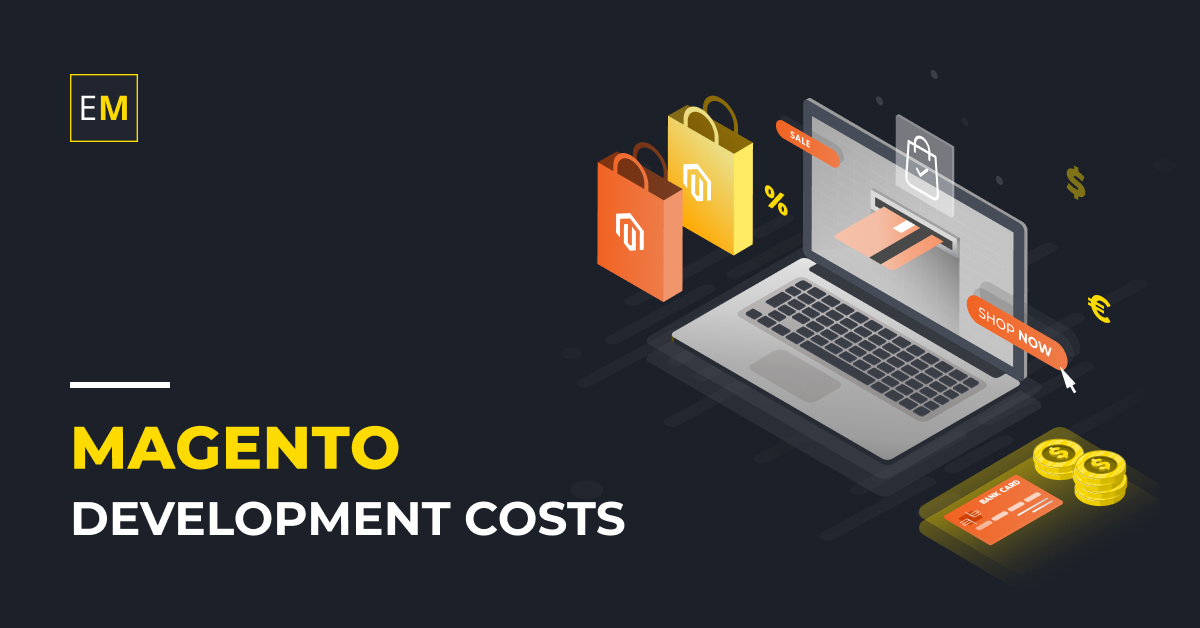 How much will it cost for Magento Store Development in 2021?
